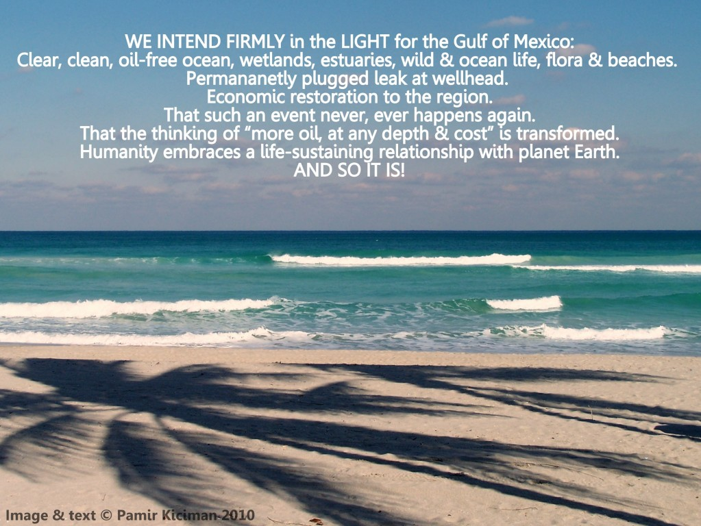 Mental focus and heart intention for the Gulf of Mexico